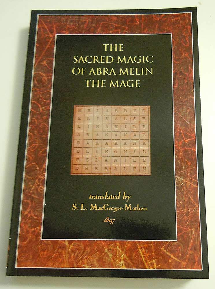 The Sacred Magic of Abramelin The Mage book