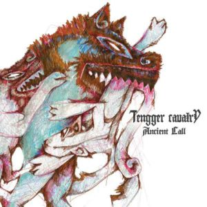 Tengger Cavalry - Ancient Call CD mongolian folk metal