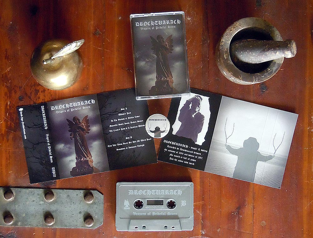 Drochtuarach - Vespers of Prideful Scorn Cassette medieval dungeon synth dark ambient