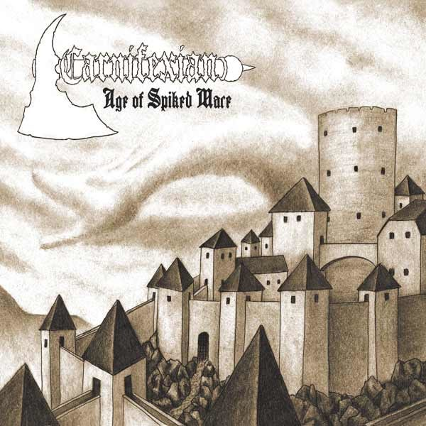 Carnifexian Age of Spiked Mace CD dungeon synth