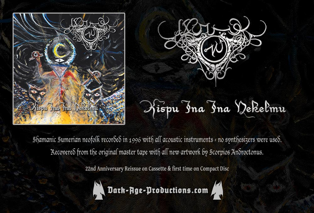 Akrabu kispu ina ina nekelmu dark ambient neofolk dungeon synth