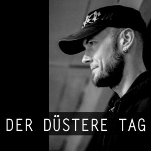 Der Dustere Tag neoclassical dark ambient dungeon synth