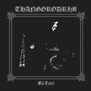 Thangorodrim-Gil-Estel-CD1 dungeon synth