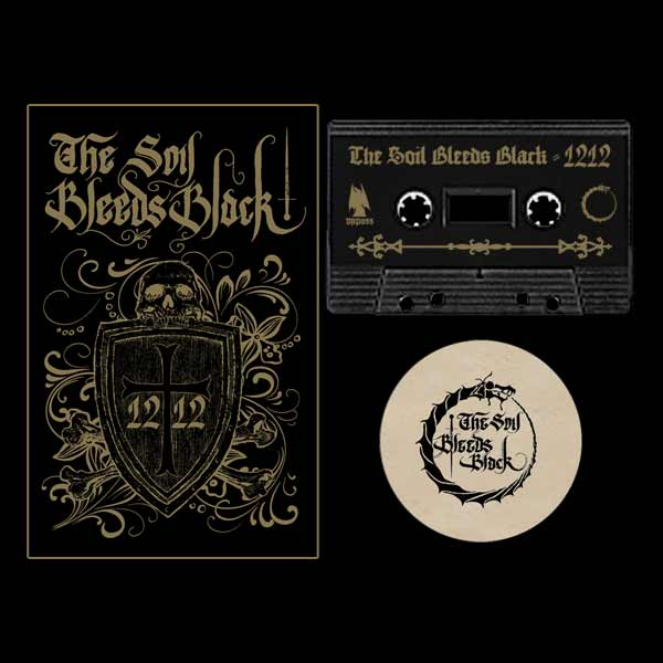 The Soil Bleeds Black - 1212 Cassette Medieval folk dungeon synth
