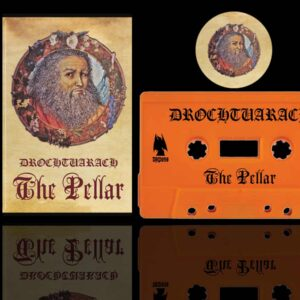 Drochtuarach - The Pellar Cassette dungeon synth dark age productions