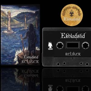 Ekbladstid - Reliker Cassette dungeon synth dark age productions