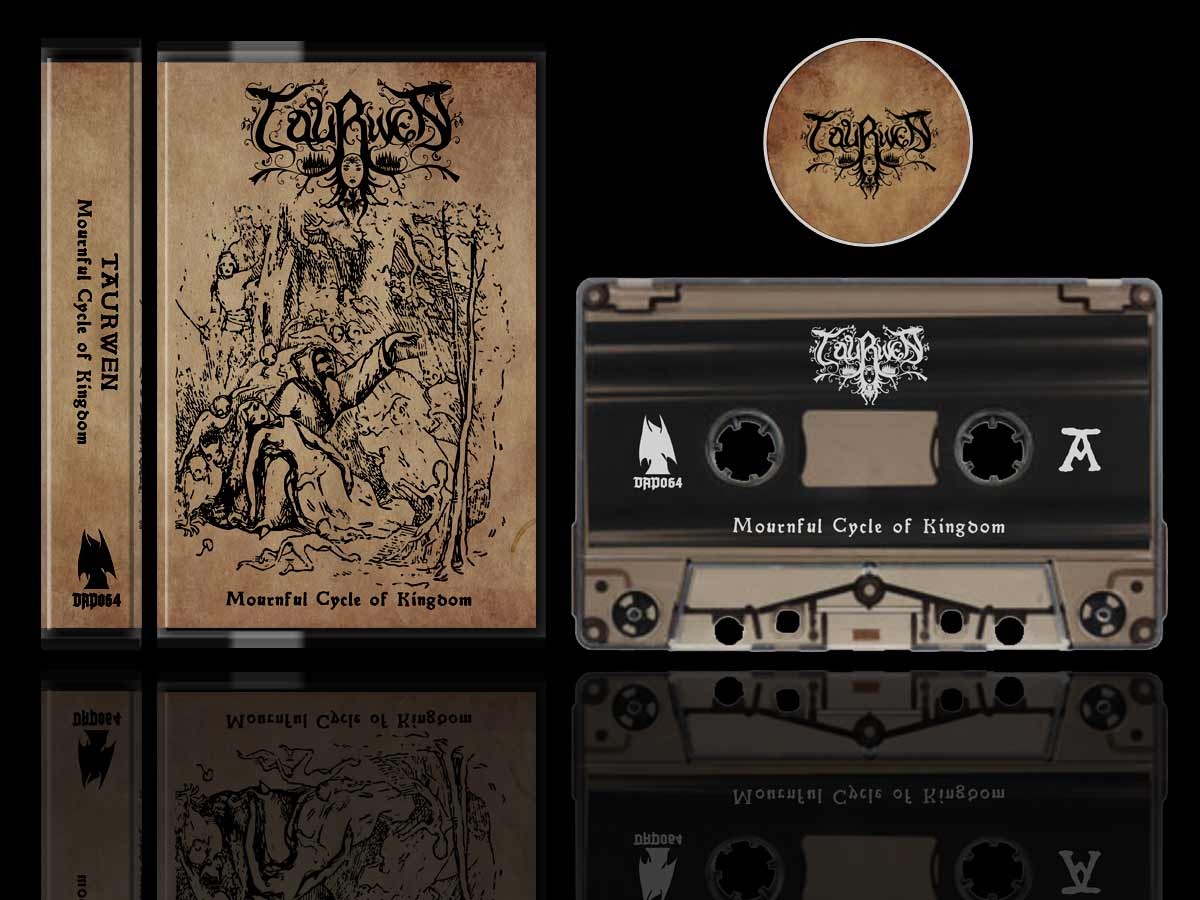 Taurwen - Mournful Cycle of Kingdom Cassette Tape dungeon synth dark age productions