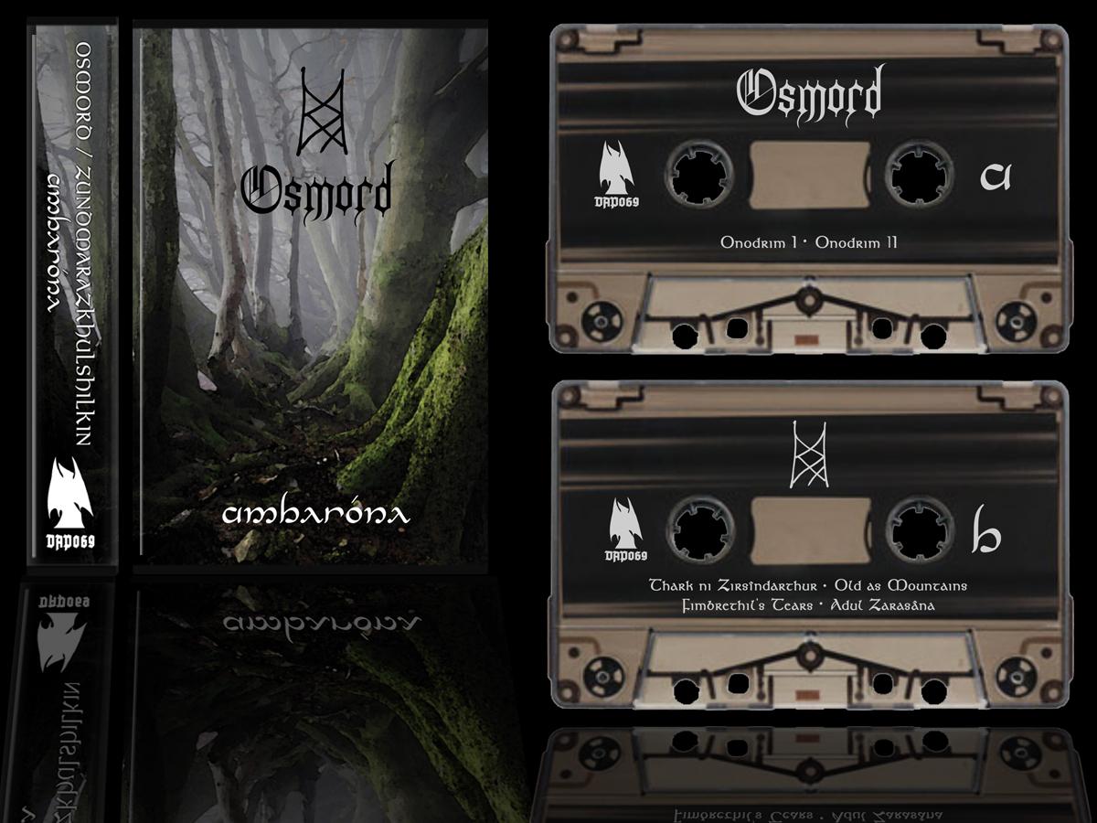 Osmord & Zundmarazkhulshilkîn - Ambaróna Cassette Tape dungeon synth dark ambient