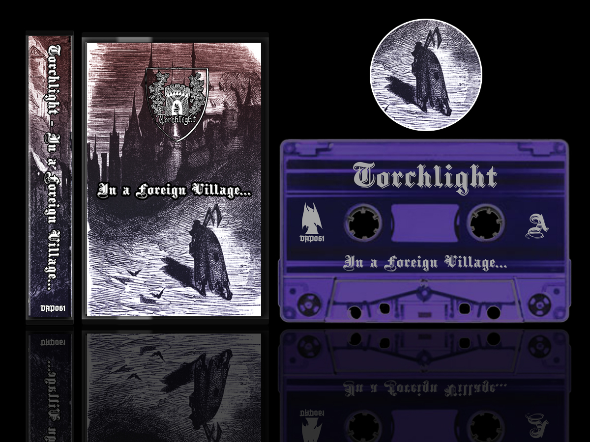Torchlight - In a Foreign Village Cassette Tape 2nd edition dungeon synth dark age productions